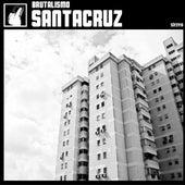 Brutalismo by Santa Cruz