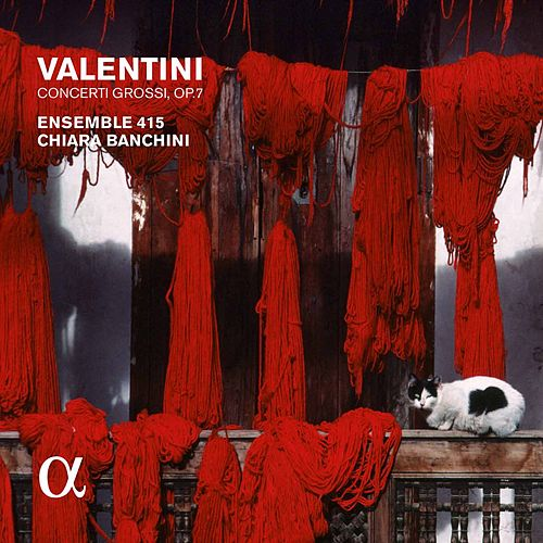 Valentini: Concerti grossi by Ensemble 415