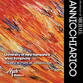 The Music of Michael Annicchiarico by University of New Hampshire Wind Symphony