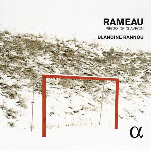 Rameau: Pièces de clavecin by Blandine Rannou