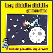 Hey Diddle Diddle - Golden Time by Kidzone