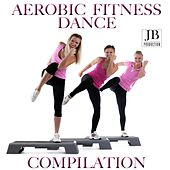 Aerobic Fitness Dance by Various Artists