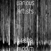 Washa Riddim by Various Artists