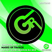 Magic Of Trance - EP by Various Artists