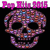 Pop Hits 2015 by Various Artists