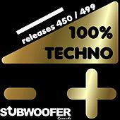 100% Techno Subwoofer Records, Vol. 10 (Releases 450 / 499) by Various Artists