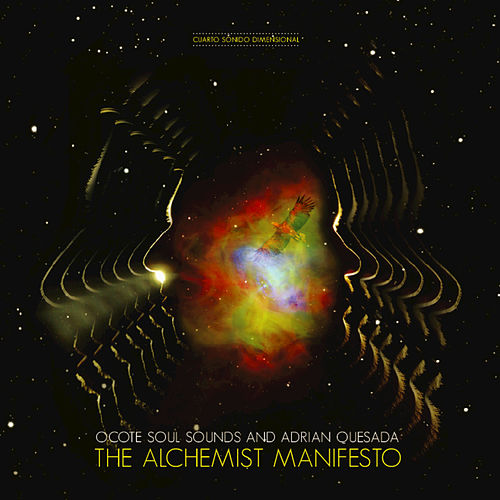 The Alchemist Manifesto by Ocote Soul Sounds