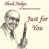 Just for You by Chuck Hedges