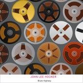 Blues Highway von John Lee Hooker