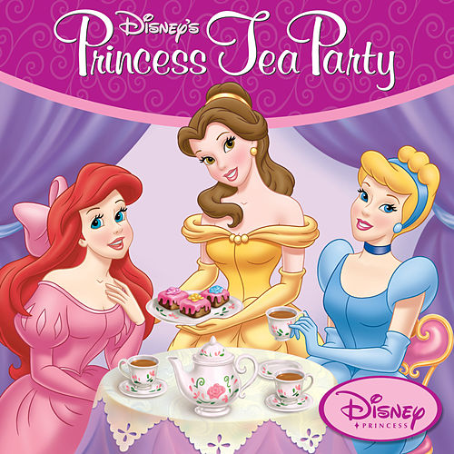 Disney Princess Tea Party by Disney