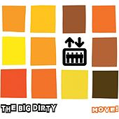 Move! by The Big Dirty