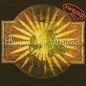 Bayou and Beyond by Swamp