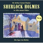 Die neuen Fälle - Fall 20: Die Spur ins Nichts by Sherlock Holmes