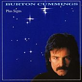 Plus Signs by Burton Cummings