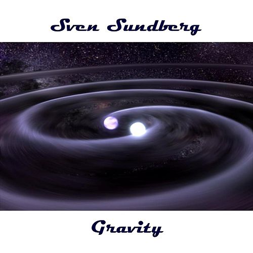 Gravity by Sven Sundberg