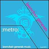 Metro by Lawnchair Generals