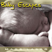 Baby Escapes Vol.1 by Mars Lasar