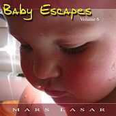 Baby Escapes Vol.6 by Mars Lasar