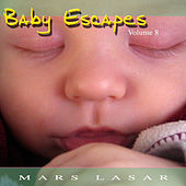Baby Escapes Vol.8 by Mars Lasar