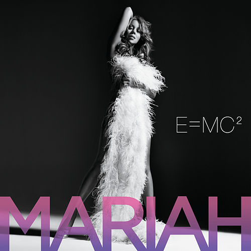 E=MC2 by Mariah Carey