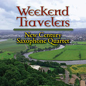 Weekend Travelers by New Century Saxophone Quartet