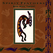 Spirit Feathers by Mesa Music Consort