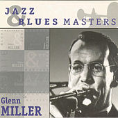 Jazz & Blues Masters by Glenn Miller