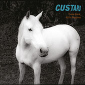 Come Back, All Is Forgiven by Custard