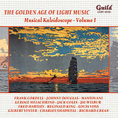 The Golden Age of Light Music: Musical Kaleidoscope - Vol. 1 by Various Artists