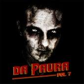 Da Paura, Vol. 7 by Various Artists