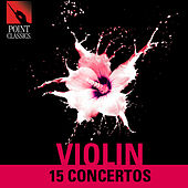 Violin: 15 Concertos by Various Artists