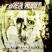 Bloodletting by Overkill