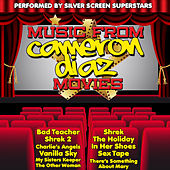 Music from Cameron Diaz Movies Including Shrek, Charlies Angels & The Other Woman by Silver Screen Superstars