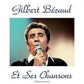 Gilbert bécaud et ses chansons (Remastered 2015) by Gilbert Becaud