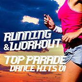 Running & Workout Top Parade Dance Hits 01 by Various Artists