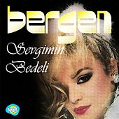 Sevgimin Bedeli by Bergen