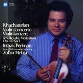 Khachaturian: Violin Concerto - Tchaikovsky: Méditation by Itzhak Perlman