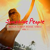 Sunshine People (Beach & Deep House Vibes), Vol. 1 by Various Artists