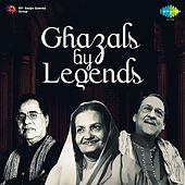 Ghazals by Legends by Various Artists
