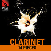 Clarinet: 14 Pieces by Various Artists