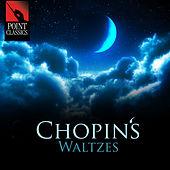 Chopin's Waltzes by Various Artists
