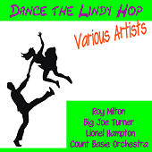 Dance the Lindy Hop by Various Artists