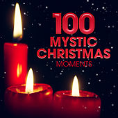 100 Mystic Christmas Moments by Various Artists