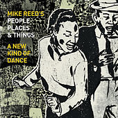 A New Kind of Dance by Mike Reed's People Places