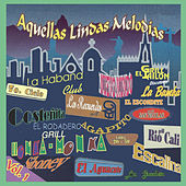 Aquellas Lindas Melodias, Vol. 1 by Various Artists
