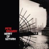 Heart of Gotham by Pete Kennedy