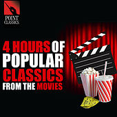 4 Hours of Popular Classics from the Movies by Various Artists