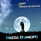 Pazza d'amore by Mary