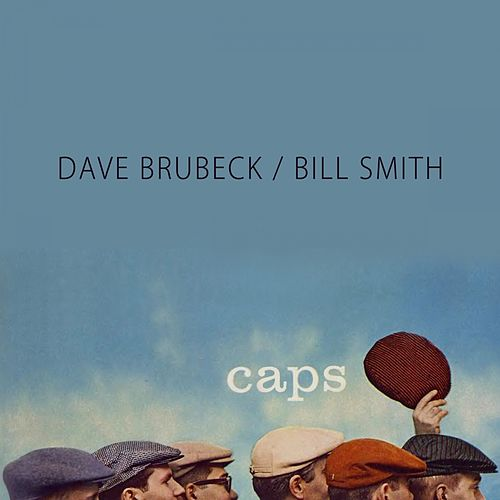 Caps by Dave Brubeck