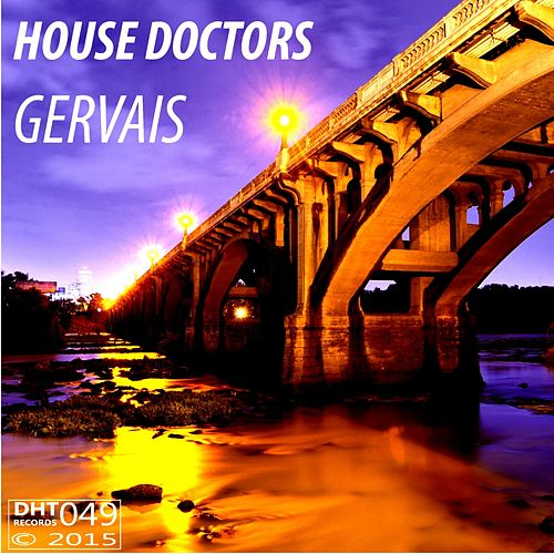Gervais - Single by House Doctors